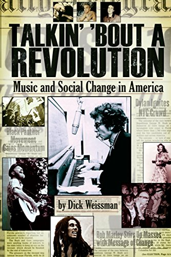 Talkin' 'Bout a Revolution: Music and Social Change in America
