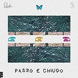 Passo e chiudo (feat. Tha Supreme)