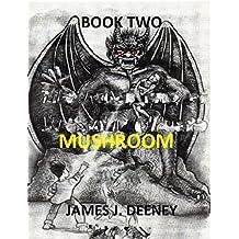 Mushroom (Book Two)