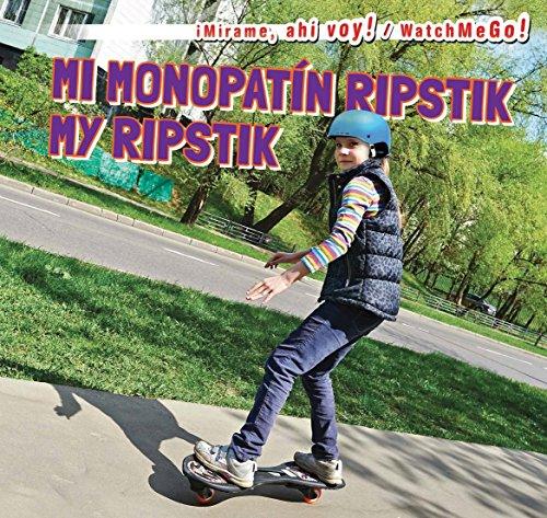 Mi Monopat-N Ripstik / My Ripstik (Mirame Ahi Voy)