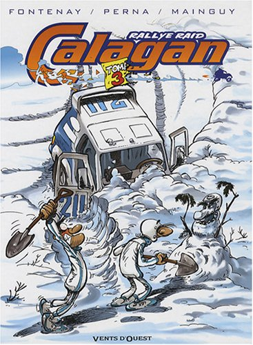 Calagan Rallye Raid, Tome 3 :