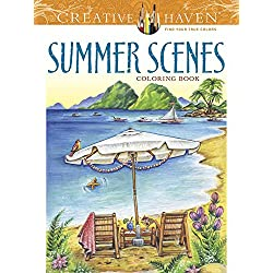 Creative Haven Summer Scenes Coloring Book (Creative Haven Coloring Books)