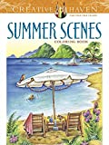Creative Haven Summer Scenes Coloring Book (Adult Coloring)
