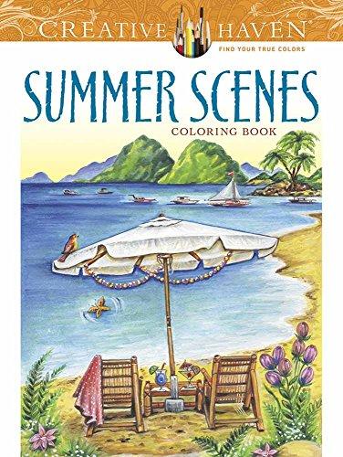 Creative Haven Summer Scenes Coloring Book (Adult Coloring) (Creative Haven Coloring Books) (Pigment-piqué)