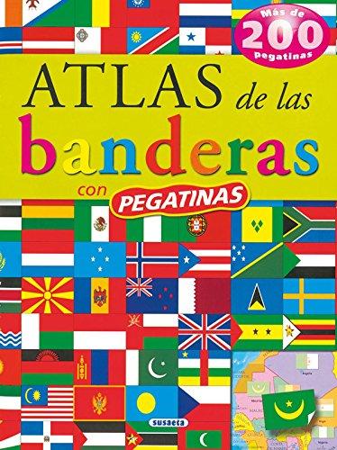 Atlas De Las Banderas (Pegatinas) (Atlas De Animales Con Pegatina) por Equipo Susaeta