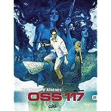 OSS 117 T02 : Bon Mezzé d'Athènes (French Edition)