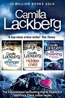 Camilla Lackberg Crime Thrillers 4-6: The Stranger, The Hidden Child, The Drowning par [Lackberg, Camilla]