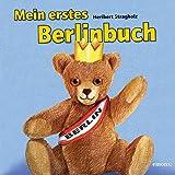 Mein erstes Berlinbuch: Für Kinder ab 1 Jahr