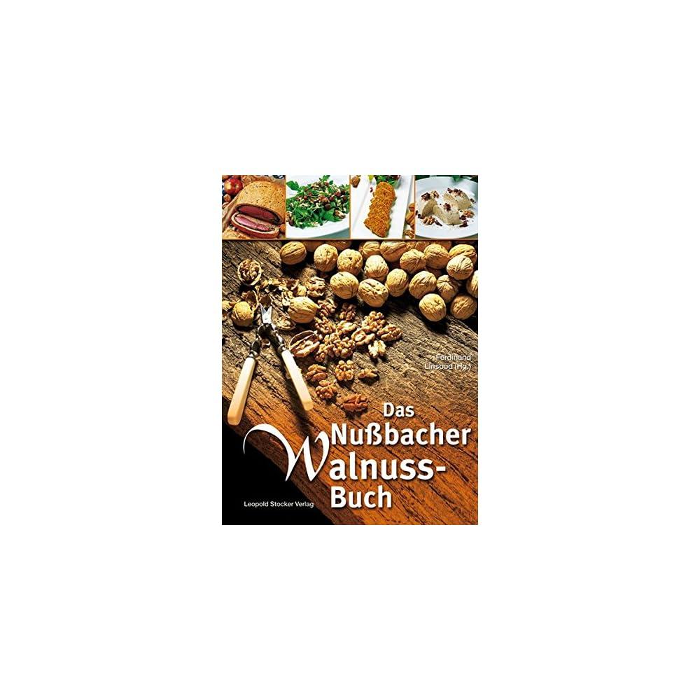 Das Nussbacher Walnuss Buch