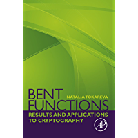 Bent Functions: Results and Applications to Cryptography