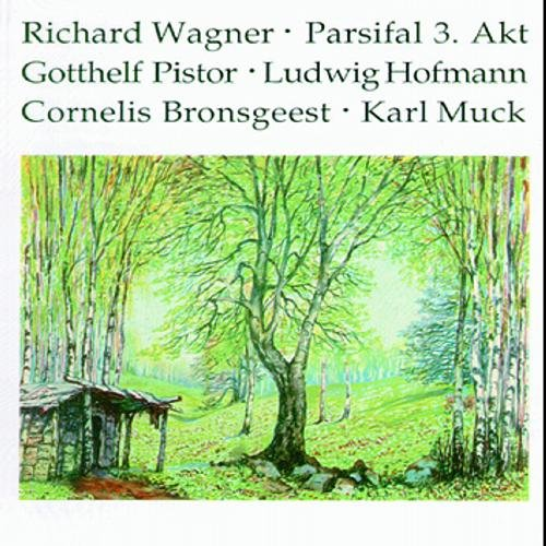 Wagner : Parsifal (3.Akt) 1928. Muck, Bronsgeest, Hofmann, Pistor.