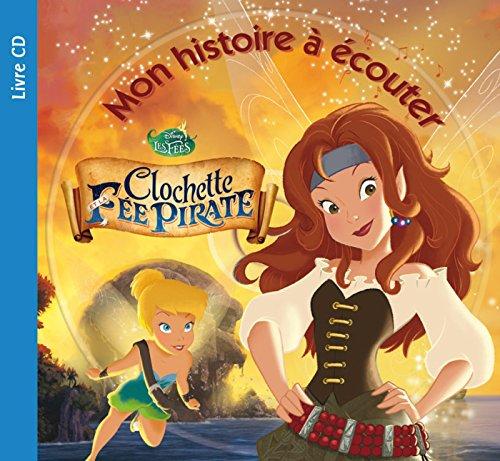 Fée Clochette 5, MON HISTOIRE A ECOUTER