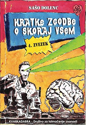 Kratke zgodbe o skoraj vsem : 4. zvezek (Basque Edition) por Saso Dolenc