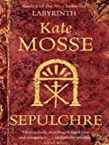 Sepulchre (languedoc Book 2) by Kate Mosse