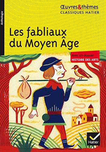 Les fabliaux du Moyen Âge par Françoise Rachmuhl