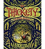 By White, J. A. ( Author ) [ The Thickety: A Path Begins By May-2014 Hardcover