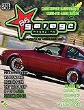 86 Garage Magazine - September 2012 (86 Garage Magazine - Strictly All Things 86) (English Edition)