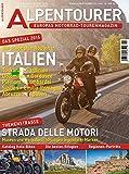 ALPENTOURER SPEZIAL ITALIEN: 12 Touren für Eure Motorradreise • 100+ Tipps (Alpentourer Tourguide)