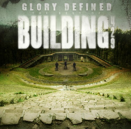 Glory Defined:The Best Of Building 429 by Building 429 (2008) Audio CD (Building 429-cd)