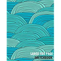 Large 500 Page Sketchbook: Blue Notebook for Drawing Sketching, Drawing, Creative Doodling to Draw and Journal