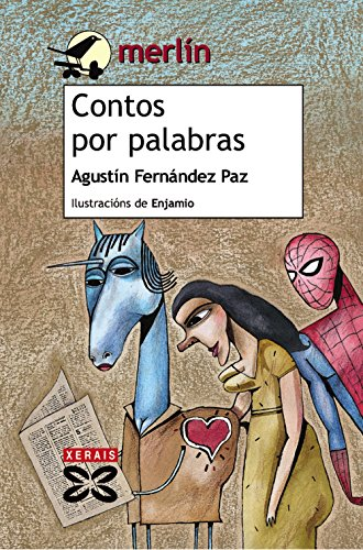 Contos por palabras / Stories by words (Merlín) por Agustín Fernández Paz