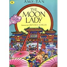 The Moon Lady (Aladdin Picture Books) by Amy Tan (1995-11-01)
