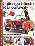 Auto Classic Special 1: Italiens schönste Klassiker: Alfa Romeo Spider 2600