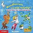 Rundherum und wild vergnügt! CD: Beliebte Spiel-, Tanz- und Bewegungslieder
