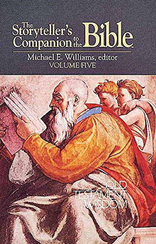 The Storyteller's Companion to the Bible: Old Testament Wisdom v. 5