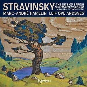 Stravinsky: Rite Of Spring [Marc- André Hamelin; Leif Ove Andsnes] [Hyperion: CDA68189]