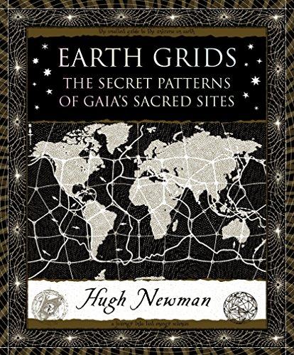 Earth Grids: The Secret Patterns of Gaia's Sacred Sites (Wooden Books) por Hugh Newman