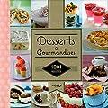 1001 recettes - Desserts & Gourmandises