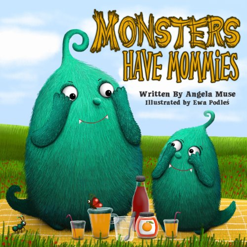 Monsters Have Mommies (English Edition)