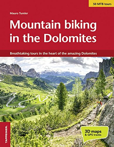Moutain biking in the Dolomites: Breathtaking tours in the heart of the amazing Dolomites