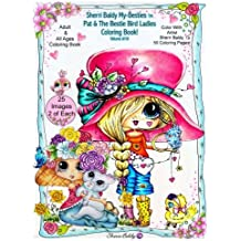 Sherri Baldy My-Besties Pat and The Bird Ladies Coloring Book