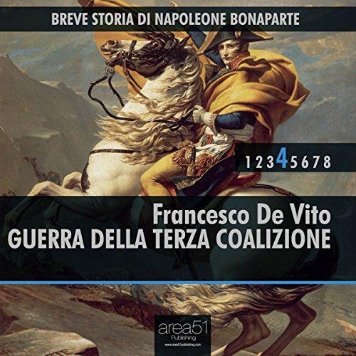 Breve storia di Napoleone Bonaparte Vol. 4  Audiolibri