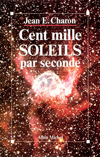 Cent Mille Soleils par seconde