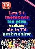 Rockyrama - Les 51 moments les plus cultes de la TV américaine