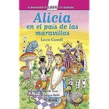 Alicia en el país de las maravillas (La aventura de LEER con Susaeta - nivel 3)
