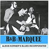 R 'n' B From The Marquee by Alexis Korner
