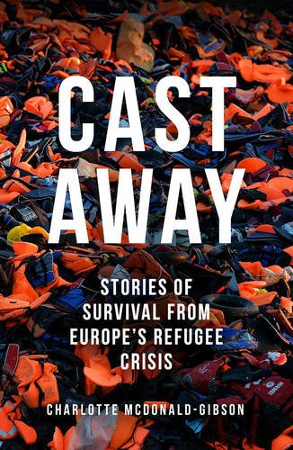 cast-away-stories-of-survival-from-europes-refugee-crisis