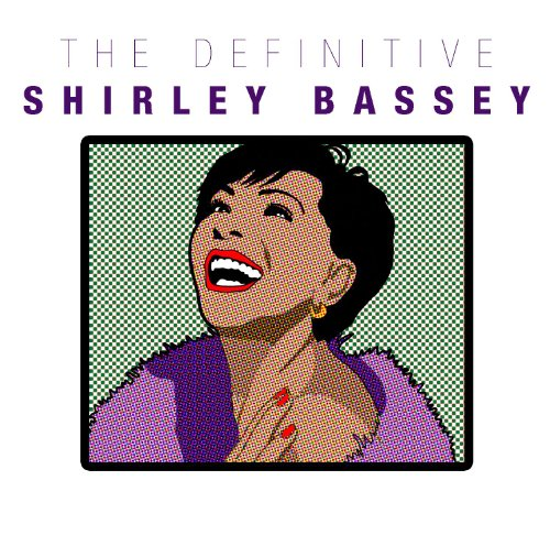 The Definitive Shirley Bassey