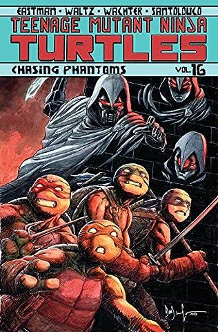 Teenage Mutant Ninja Turtles Volume 16: Chasing