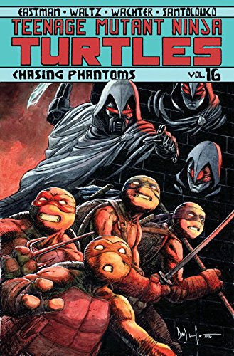 Image of Teenage Mutant Ninja Turtles, Vol. 16: Chasing Phantoms