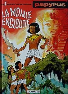 """Afficher """"Papyrus n° 1 La Momie engloutie"""""""