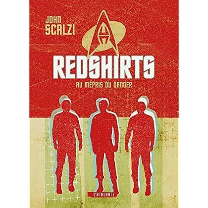 Redshirts - Au mépris du danger (La Dentelle du Cygne)