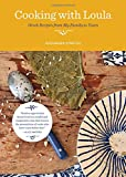 Cooking with Loula: Greek Recipes from My Family to Yours - Alexandra Stratou