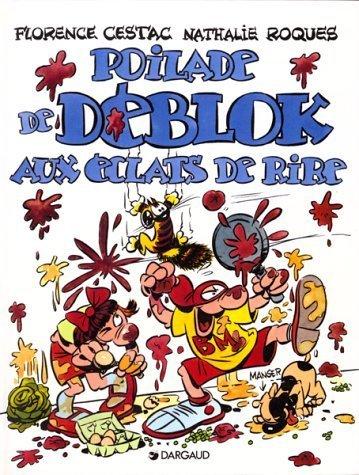Les Déblok, tome 2 : Poilade de Déblok aux éclats de rire de Florence Cestac (4 octobre 1997) Album