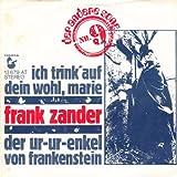 Frank Zander - Ich Trink' Auf Dein Wohl, Marie / Der Ur-Ur-Enkel Von Frankenstein - Der Andere Song - 13 679 AT, Hansa - 13 679 AT