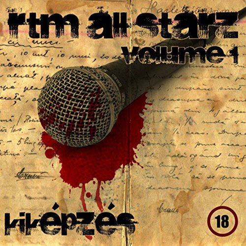 Rtm All Starz, Vol. 1 (Kiképzés) [Explicit]